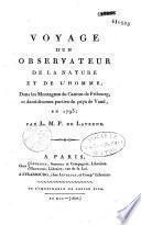Voyage d'un observateur de la nature et de l'homme, dans les montagnes du canton de Fribourg et des diverses parties du pays de Vaud en 1793