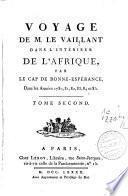 Voyage dans l'intérieur de l'Afrique, par le cap de Bonne-Espérance, dans les années 1780, 81, 82, 83, 84 et 85