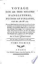 Voyage dans les trois royaumes d'Angleterre, d'Ecosse et d'Irlande, fait en 1788 et 1789