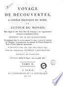 Voyage de decouvertes, a l'Ocean Pacifique du nord, et autour du monde;dans lequel la cote nord ouest de l'Amerique a ete soigneusement reconnue et exactement relevee: ordonne par le roi d'Angleterre, principalement dans la vue de constater s'il existe, a travers le continent de l'Amerique, un passage pour les vaisseaux, de l'Ocean Pacipique du nord a l'Ocean Atlantique septentrional; et execute en 1790, 1791, 1792, 1793, 1794 et 1795, par le capitaine George Vancouver. ... Tome 1. -3