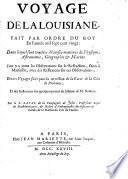Voyage de la Louisiane, fait par ordre du roy en l'année mil sept cent vingt