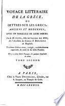 Voyage littéraire de la Grèce ou lettres sur les Grecs, anciens et modernes, avec un parallele de leurs mœurs