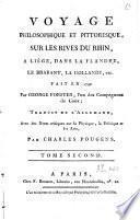 Voyage philosophique et pittoresque sur les rives du Rhin, à Liège, dans la Flandre, le Brabant, la Hollande, etc. fait en 1790