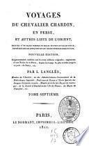 Voyages du chevalier Chardin en Perse et autres lieux de l'Orient
