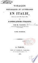 Voyages historiques et littéraires en Italie... 1826, 1827, 1828, ou L'indicateur italien