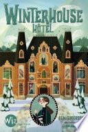 Winterhouse Hôtel -