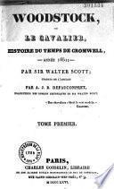 Woodstock, ou le cavalier, histoire du temps de Cromwell, annee 165