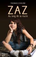 Zaz, le long de la route