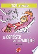 Zoé la trouille 3 - Le dentiste est un vampire