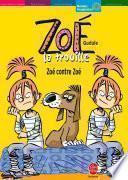 Zoé la trouille - Tome 5 - Zoé contre Zoé