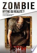 Zombie : mythe ou réalité ?